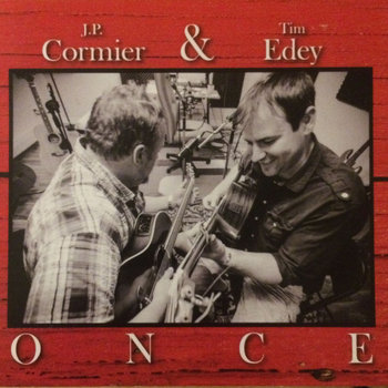 Once by J.P. Cormier & Tim Edey