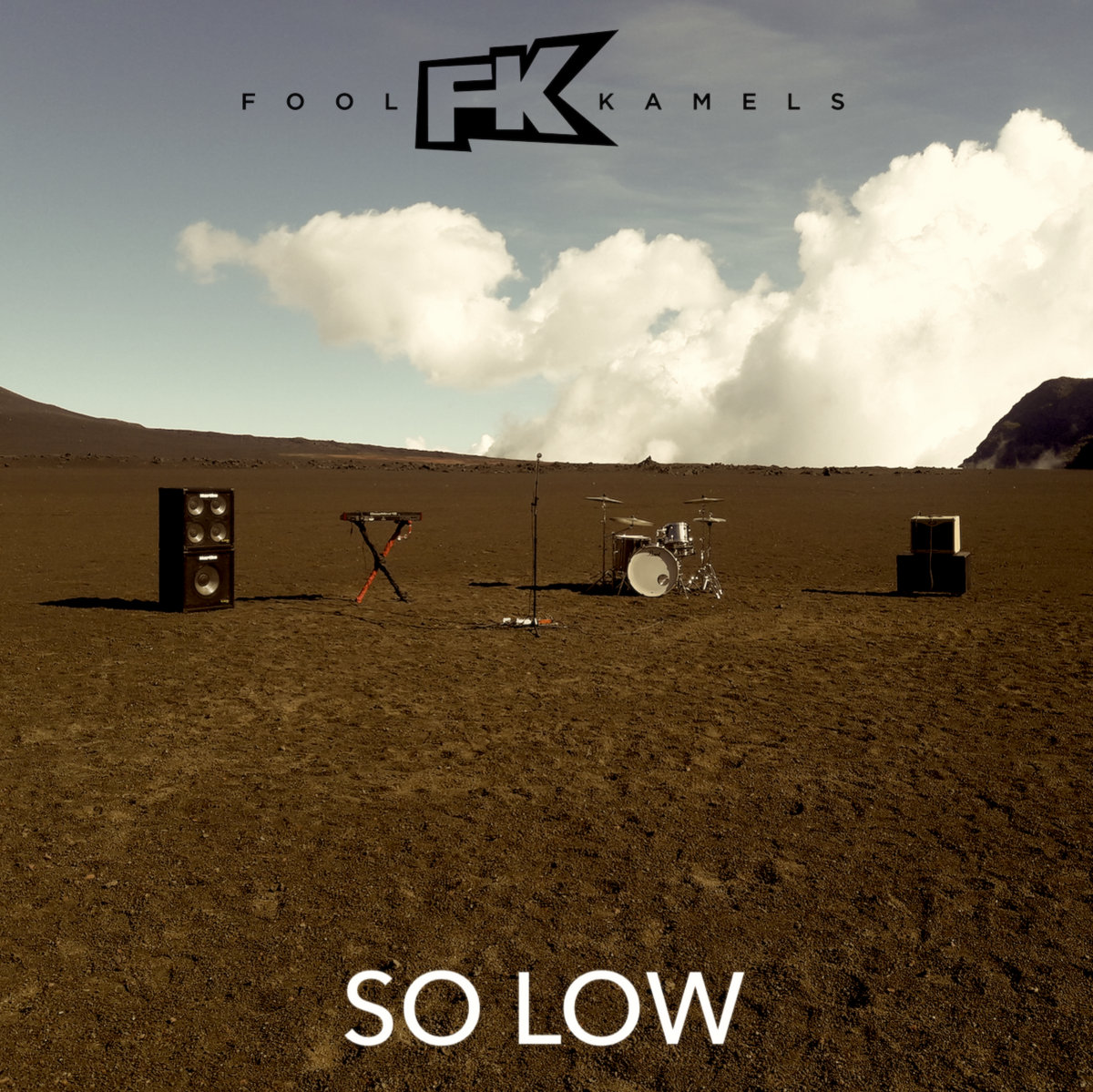 SO LOW by Fool Kamels