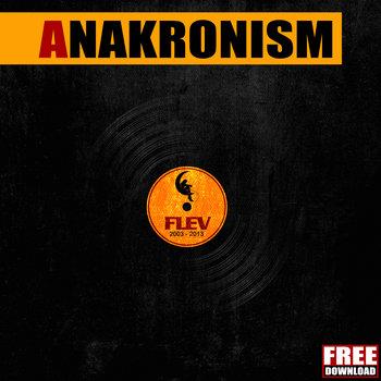 ANAKRONISM by Flev