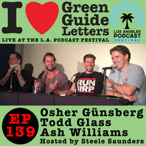 Ep 139 : LIVE AT THE LA PODCAST FESTIVAL! Osher Günsberg, Todd Glass & Ash Williams love the 18/09/14 Letters cover art