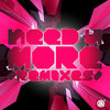 Need U More /Remixes/ Cover Art