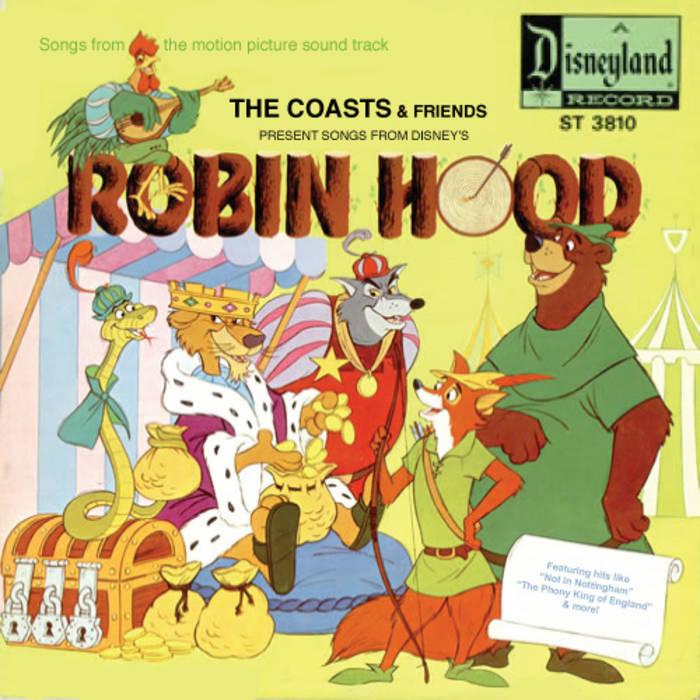 Songs From Disney S Robin Hood The Coasts