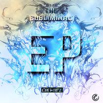 The Subliminal E.P. cover art