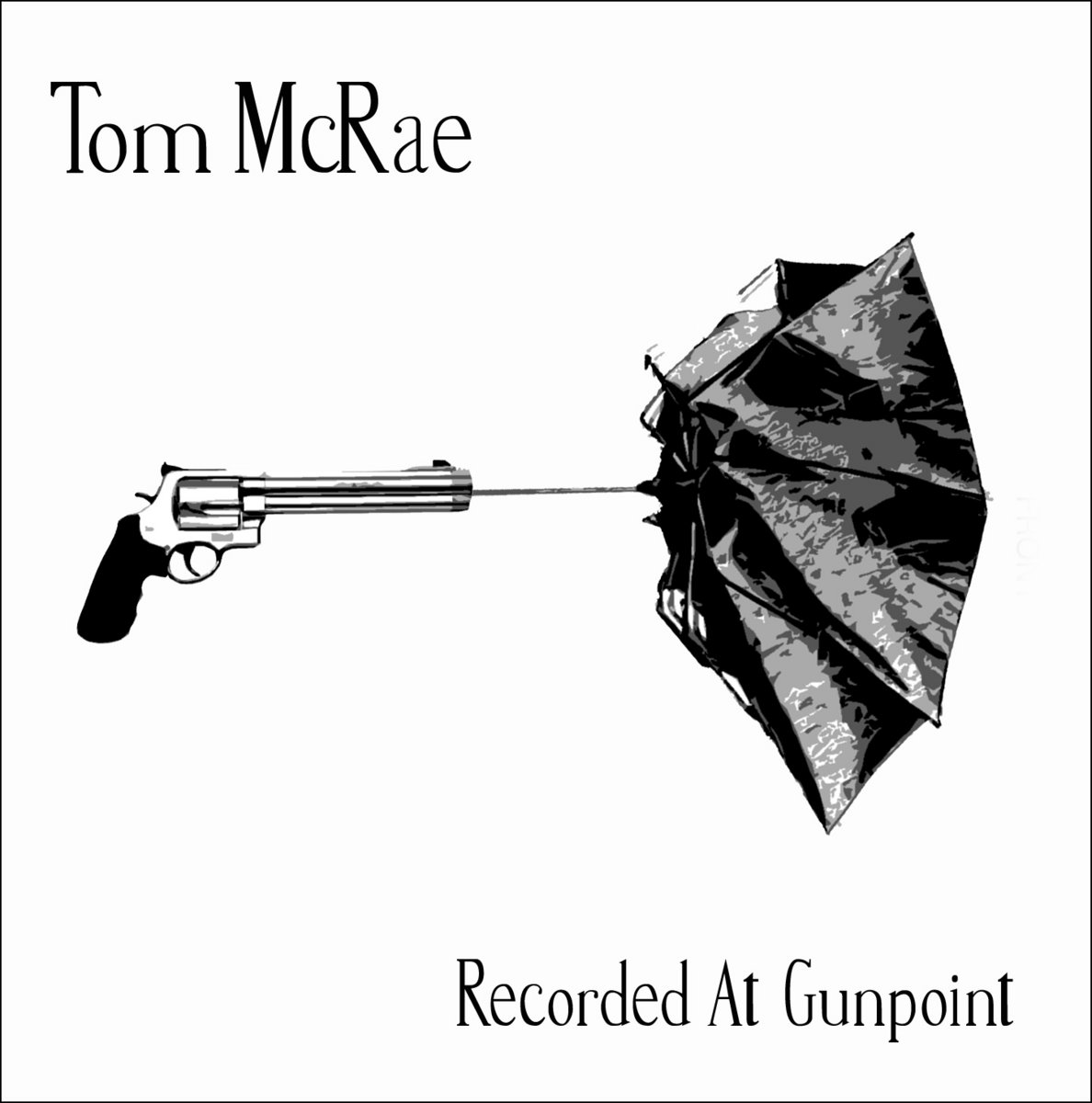 Recorded At Gunpoint EP  Tom McRae