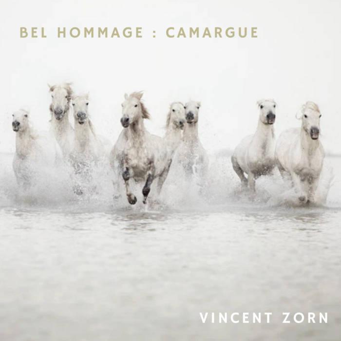 Bel Hommage : Camargue