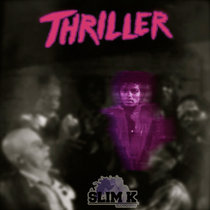 Thriller (Slim K Slowdown Rmx) cover art