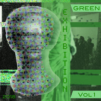 Exhibition:Green Volume 1 cover art