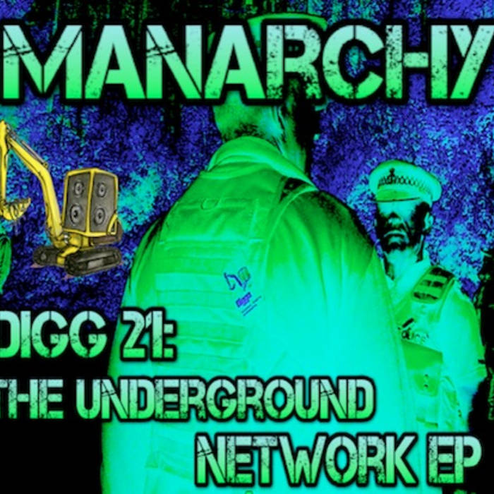 Digg 21 - Manarchy - The Underground Network EP cover art