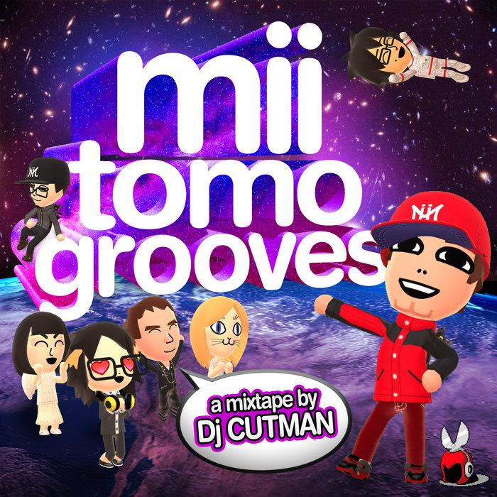 Mii Tomo Grooves Dj Cutman