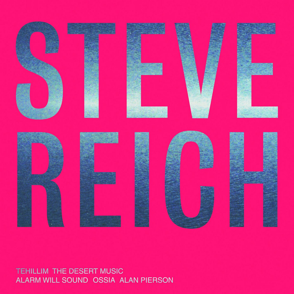 Steve Reich: Tehillim &The Desert Music | Alarm Will Sound