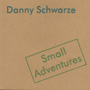 Small Adventures by Danny Schwarze