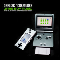 Obelisk / Creatures [Game Boy Music 2004-2007] cover art