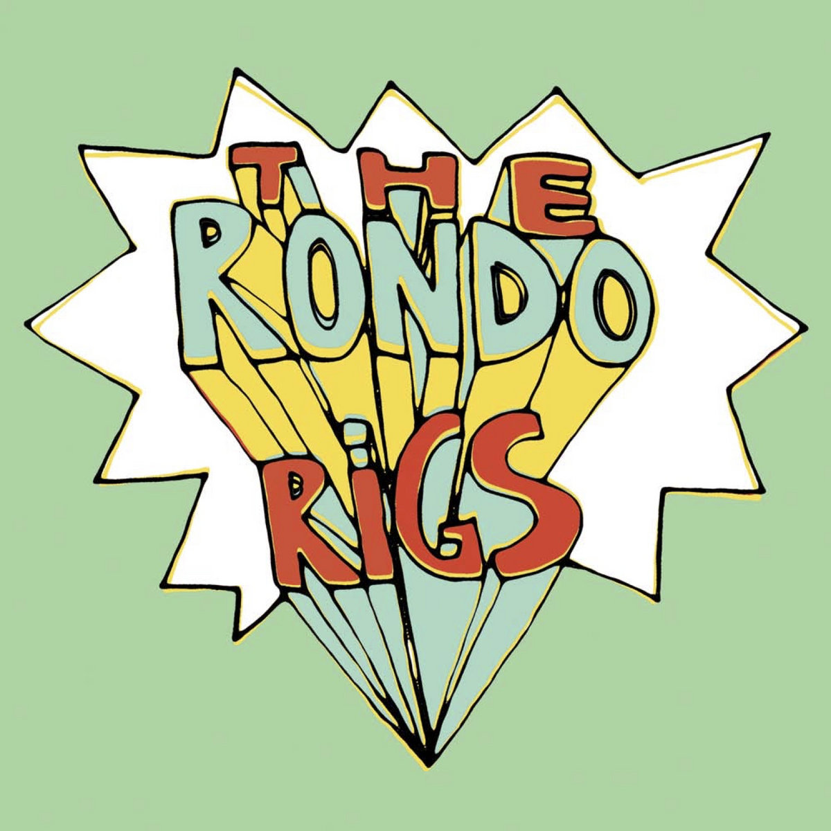 Image result for The Rondo Rigs - The Rondo Rigs
