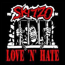 Skitzo -Love 'n' Hate cover art