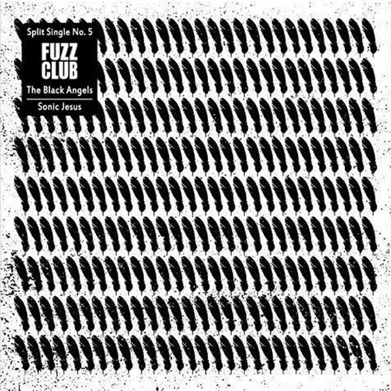 From split single n5 the black angels sonic jesus by fuzz club