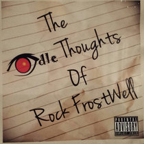 The Idle Thoughts of Rock Frostwell cover art