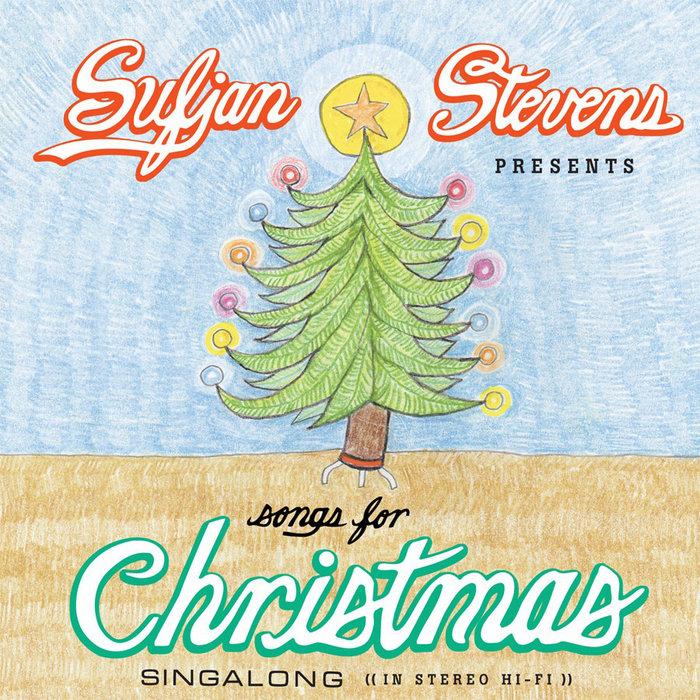 Songs for Christmas | Sufjan Stevens