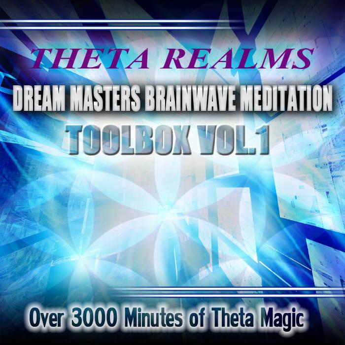 Dream Masters Brainwave Meditation Tool Box Vol.1 | Theta Realms ...