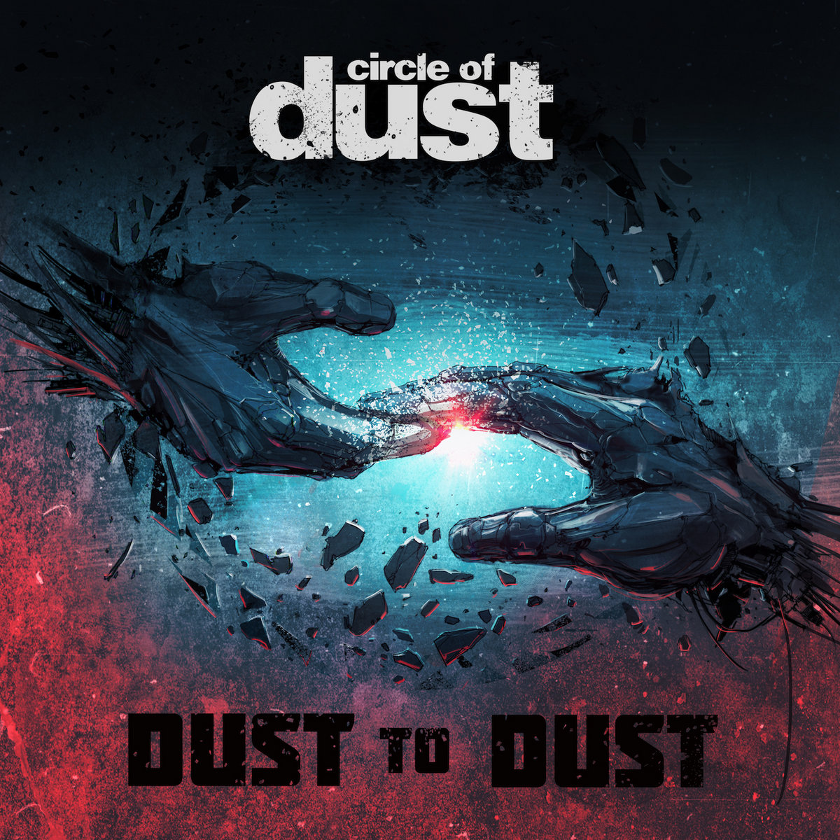 Circle of Dust - Dust to Dust (Single)