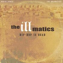 The Illmatics - Hip-Hop Is Dead cover art