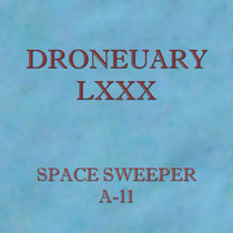 Droneuary LXXX - A-11 cover art