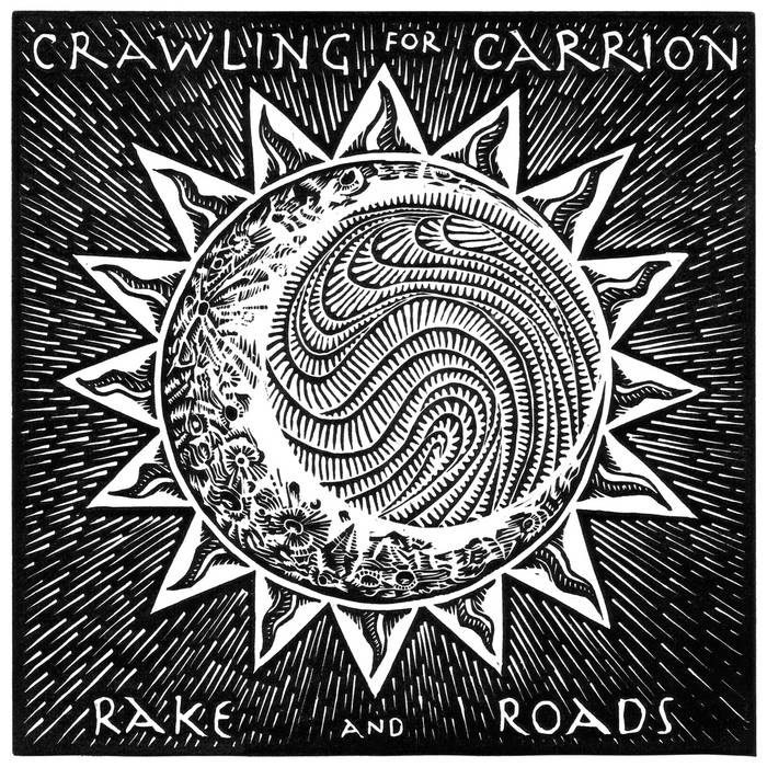 Rake and Roads by Crawling for Carrion