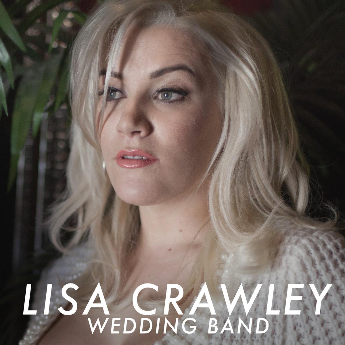 wedding band lisa crawley