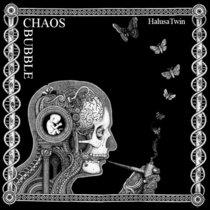 Chaos Bubble cover art