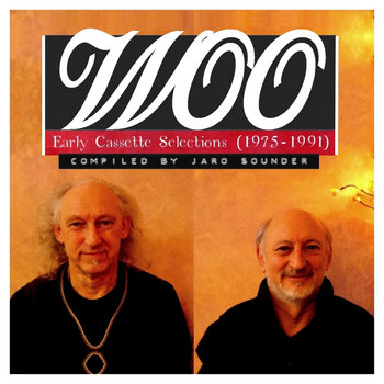 WOO – Early Cassette Selections (1975-1991) by Jaro Sounder