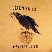 Reiki Flute (Volume V - Elements) cover art