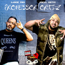 Djaytiger presents Joell Ortiz and Large Professor (Professor Ortiz) cover art