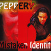 Peppery - Mistaken Identiti Cover Art