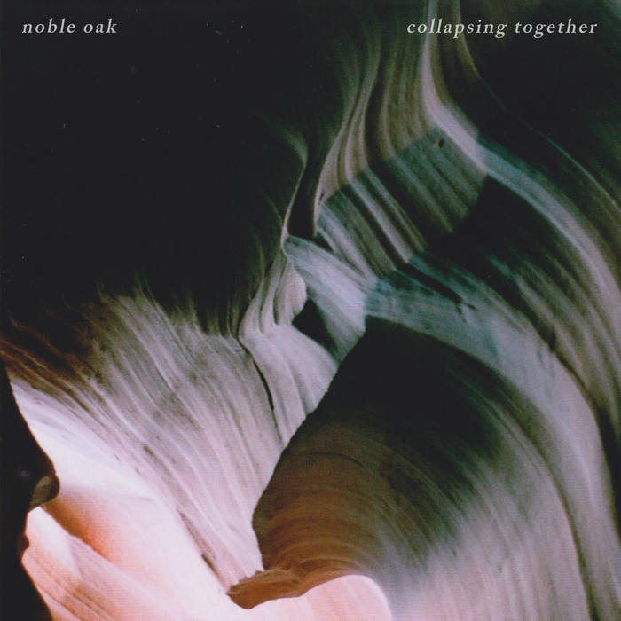 Noble Oak - Collapsing Together Cover