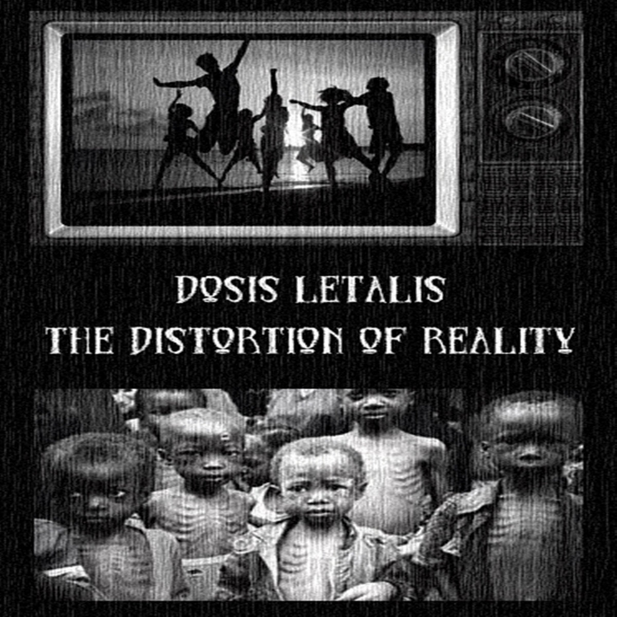 Dosis Letalis - The Illness Of Our Time