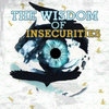 The Wisdom Of Insecurities (Instrumentals) Cover Art