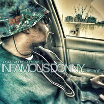 SRL Networks Presents Infamous Donny [explicit]. cover art