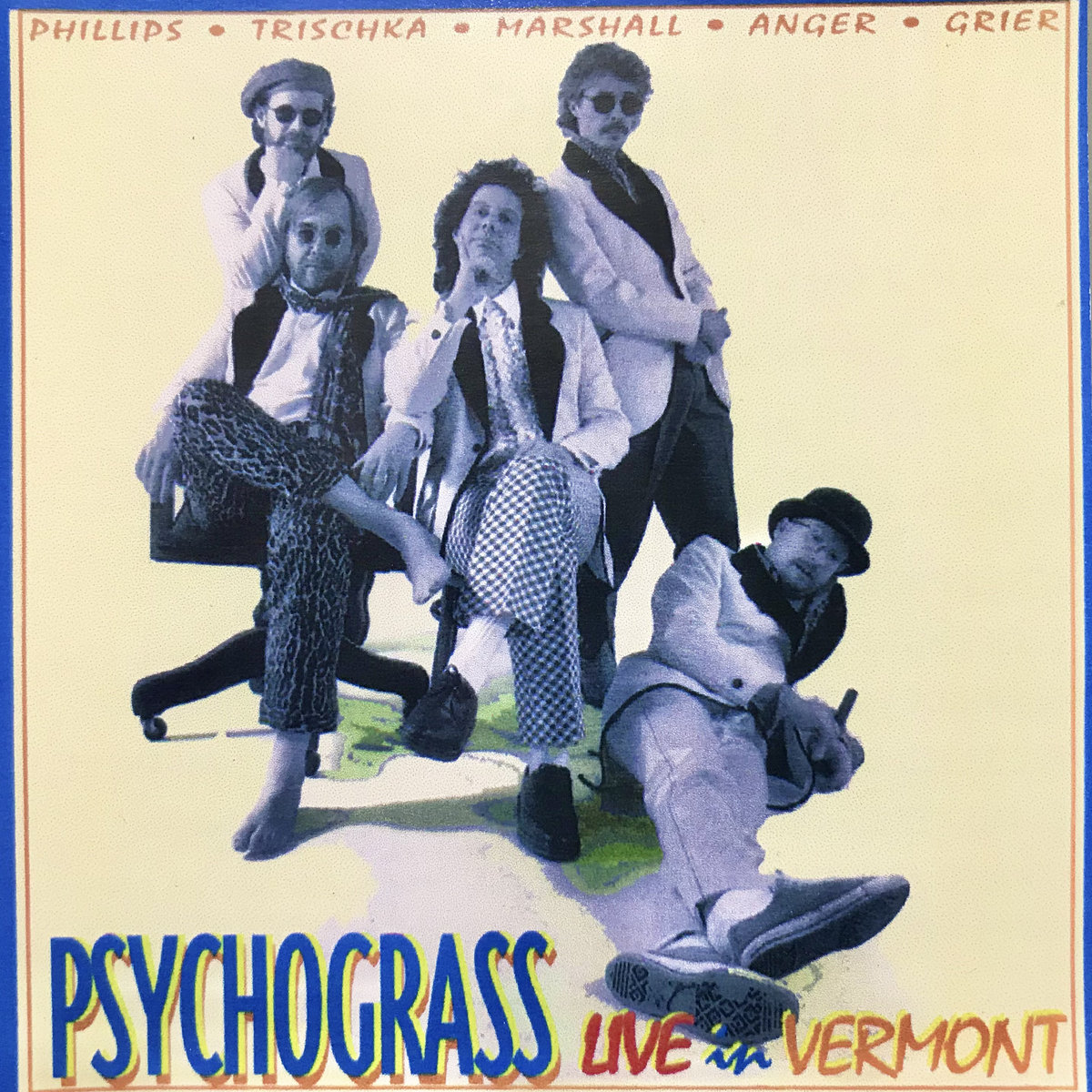 Psychograss Live in Vermont