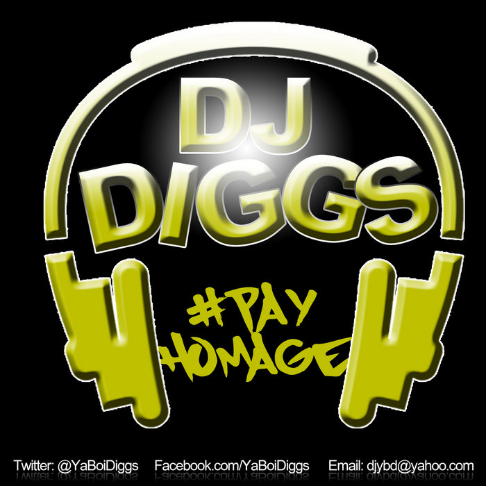 Homage Mixtape Vol  1 | DJ Diggs