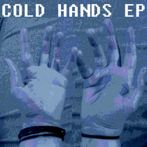 cold hands EP cover art