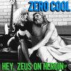 Hey, Zeus On Heroin Cover Art