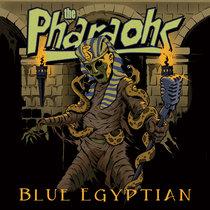 The Pharoahs - Blue Egyption cover art