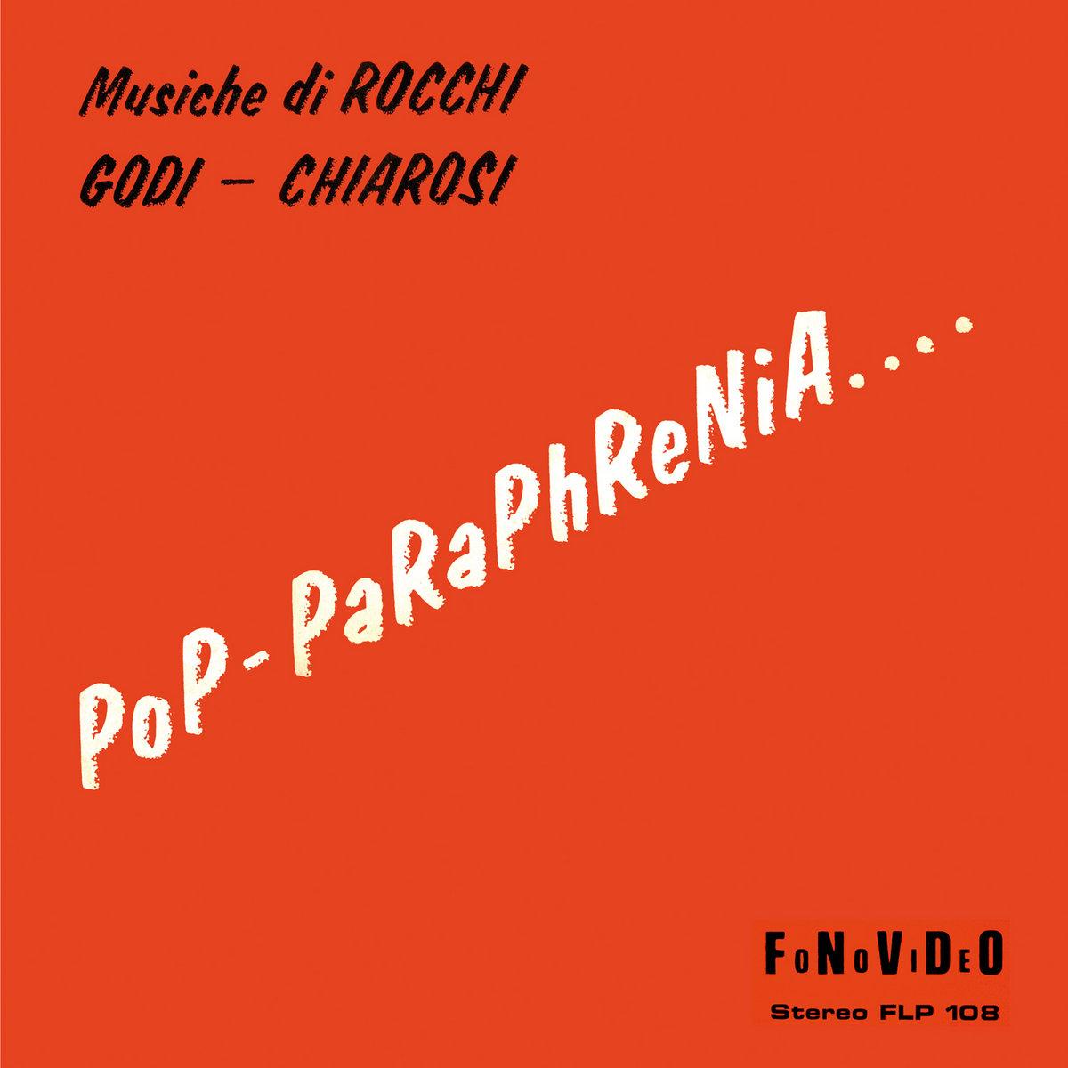 POP-PARAPHRENIA