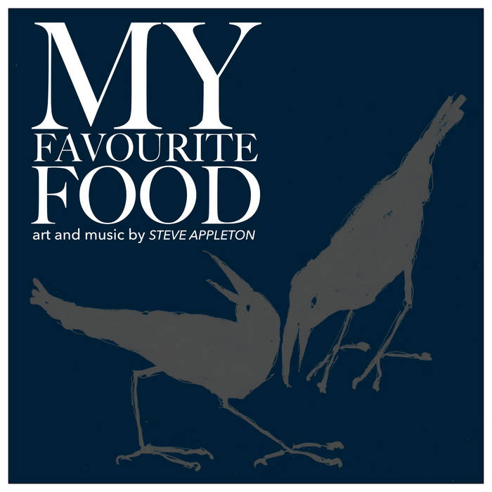 My Favourite Food – Steve Appleton