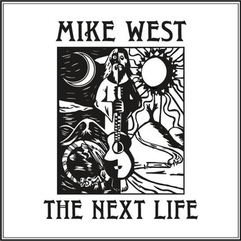 The Next Life by Mike West