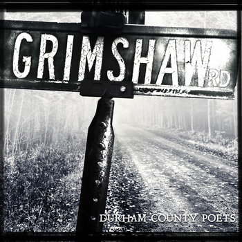 Grimshaw Road by Durham County Poets
