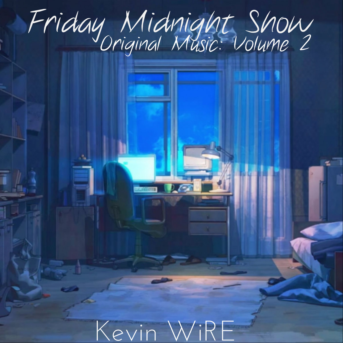 goodnight or good morning (post-show v2) | Kevin WiRE