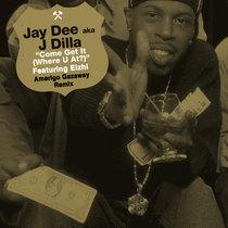 J Dilla - Come Get It (Where U At?) feat. Elzhi (Amerigo Gazaway Remix) cover art