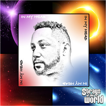 In My Head by Strays of the World