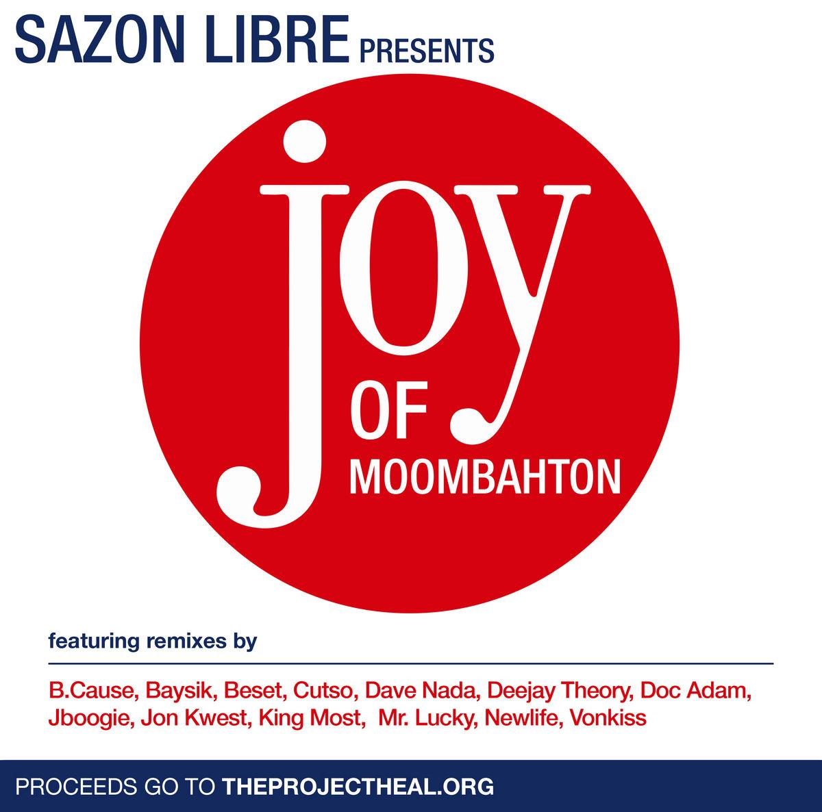 Joy of Moombahton | Sazon Libre