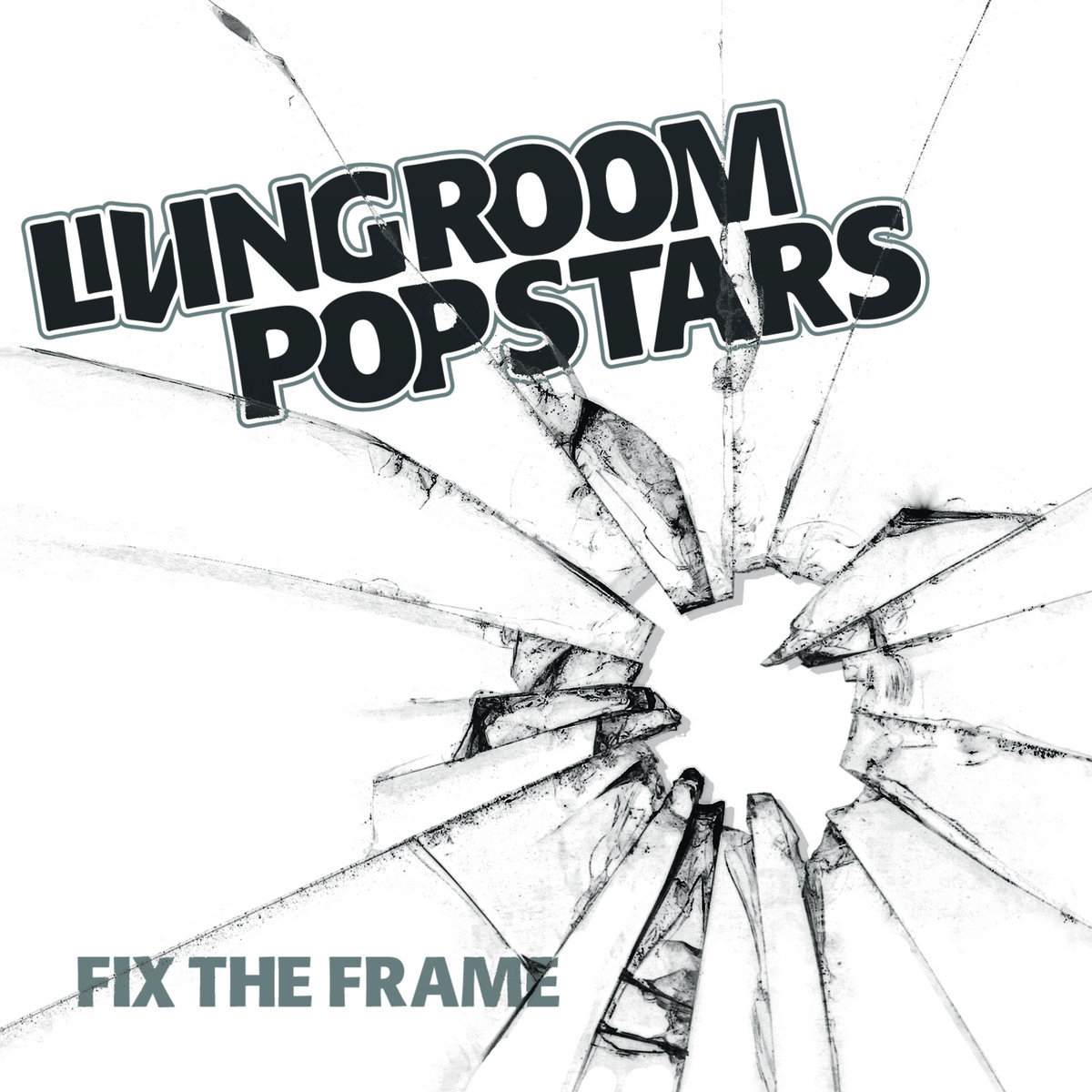 Fix the Frame | Living Room Pop Stars
